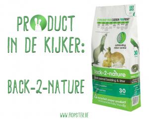 Product in de kijker Back-2-Nature | Konijnenadviesbureau Hopster